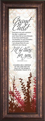 Grandhild; There for You, Framed                  -