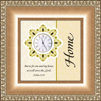 Reflections of Time, Home, Joshua 24:15  -