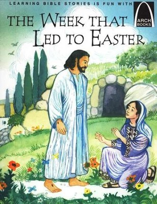 Easter Arch Books on CD: The Week That Led To Easter & Jesus Washes Peter's Feet (2 books and 1 CD)  -