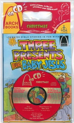 Christmas Arch Books on CD: On a Silent Night & Three Presents for Baby Jesus (2 books and 1 CD)  -