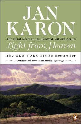 Light from Heaven, Mitford Series #9   -     By: Jan Karon