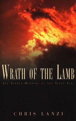 Wrath of the Lamb  -     By: Chris Lanzi