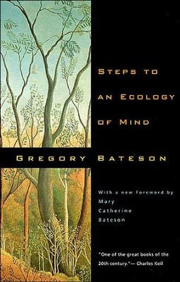 Steps to an Ecology of Mind   -     By: Gregory Batesdon, Mary Catherine Bateson