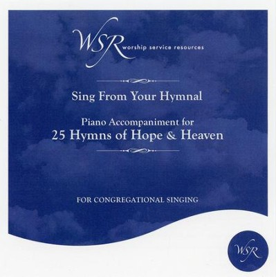 25 Hymns of Hope and Heaven, Accompaniment CD   -