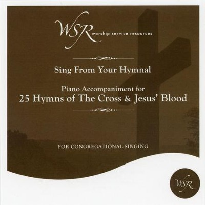 25 Hymns of the Cross and Jesus' Blood, Accompaniment CD   -