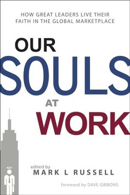 Our Souls at Work - Slightly Imperfect  -     By: Mark Russell