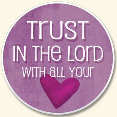 Trust in the Lord Auto Coaster  -