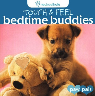 Touch & Feel: Bedtime Buddies  -     By: Rachael Hale