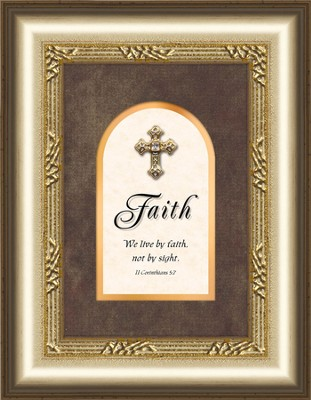 Faith Framed Art with Cross, II Corinthians 5:7  -