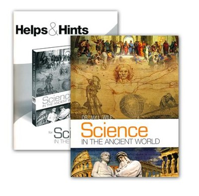 Science in the Ancient World Set   -     By: Dr. Jay L. Wile