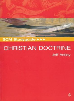 SCM Studyguide: Christian Doctrine  -     By: Jeff Astley