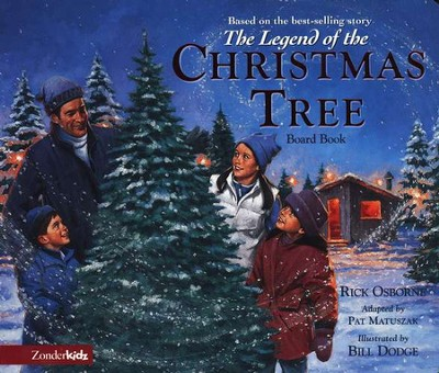 The Legend of the Christmas Tree--Boardbook   -     By: Rick Osborne