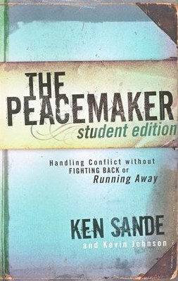 The Peacemaker, Student edition  -     By: Ken Sande, Kevin Johnson