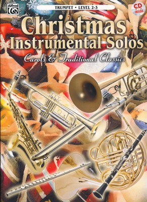 Christmas Instrumental Solos: Carols & Traditional Classics (Trumpet Book & CD)  -