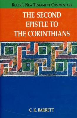 The Second Epistle to the Corinthians: Black's New Testament Commentary [BNTC]  -     By: C.K. Barrett