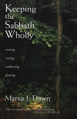 Keeping the Sabbath Wholly   -     By: Marva J. Dawn