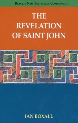 The Revelation of Saint John: Black's New Testament Commentary [BNTC]  -     By: Ian Boxall