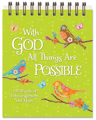 With God All Things Are Possible, 101 Inspiring Scripture and Quotations  -     By: Caroline Simas