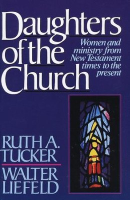 Daughters of the Church   -     By: Ruth Tucker