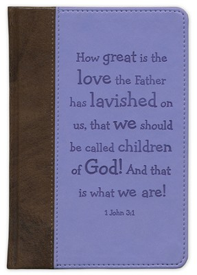 How Great Is the Love the Father has Lavished On Us Journal  -