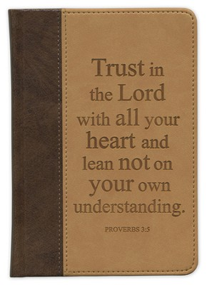 Trust In the Lord With All Your Heart Journal  -