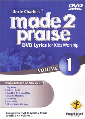 Made 2 Praise, Volume 1   -     By: Uncle Charlie
