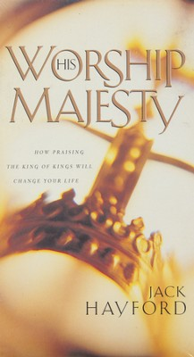 Worship His Majesty, Video   -     By: Jack Hayford