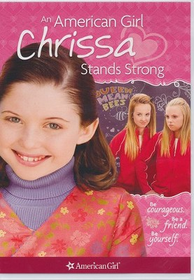 An American Girl: Chrissa Stands Strong   -