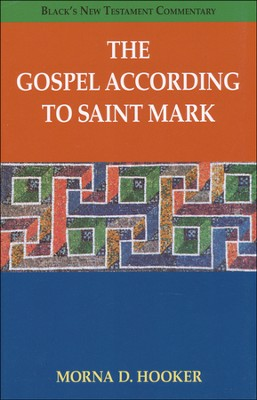 The Gospel According to Saint Mark: Black's New Testament Commentary [BNTC]  -     By: Morna D. Hooker
