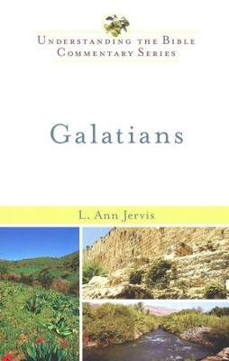Galatians: Understanding the Bible Commentary Series   -     By: L. Ann Jervis