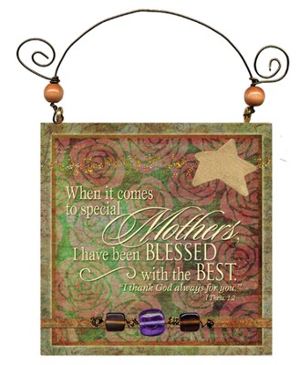 I Have Blessed, Special Mother Plaque  -
