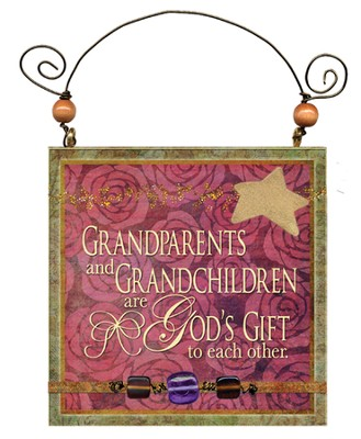 Grandparents and Grandchildren Are God's Gift Plaque  -