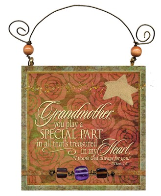 Grandmother, You Play a Special Part Plaque  -