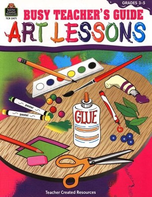 Art Lessons: Busy Teachers Guide Intermediate   -     By: Michelle M. McAuliffe