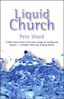 Liquid Church   -     By: Pete Ward