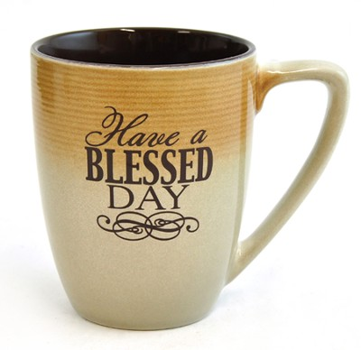 Have A Blessed Day Mug  -