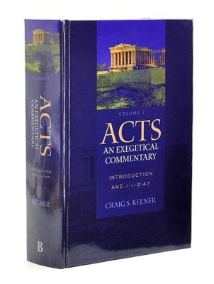 Acts, Volume 1: An Exegetical Commentary Introduction and 1:1-2:47  -     By: Craig S. Keener