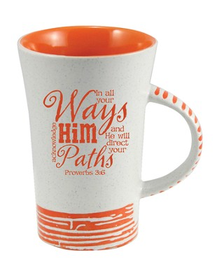 In All Your Ways, Acknowledge Him Mug, Orange  -