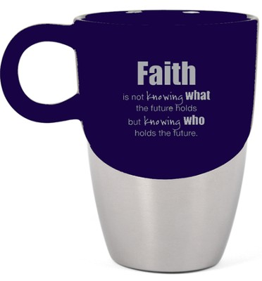 Faith Is Mug  -