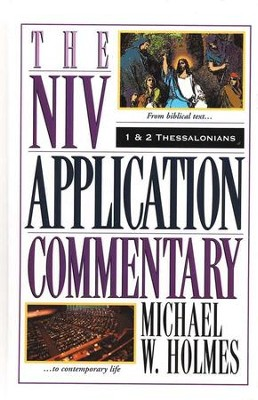 1 & 2 Thessalonians: NIV Application Commentary [NIVAC]   -     By: Michael W. Holmes