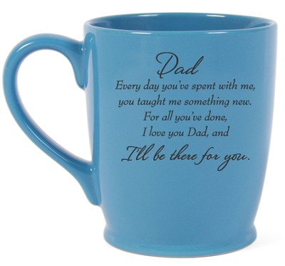 Dad, I'll Be There For You Mug, Blue  -