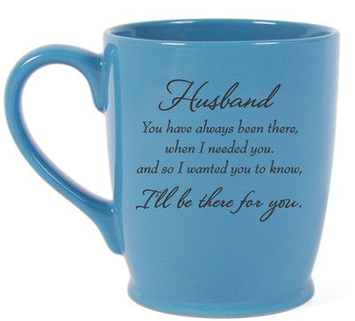 Husband, There For You Each Day Mug, Blue  -