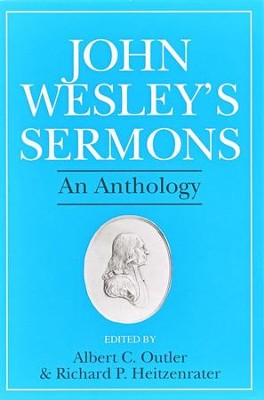 John Wesley's Sermons   -     Edited By: Albert C. Outler, Richard P. Heitzenrater     By: John Wesley