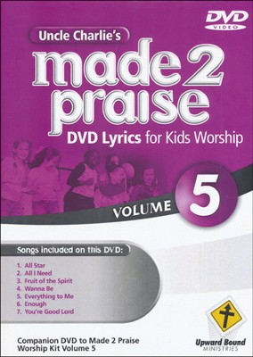 Made 2 Praise, Volume 5    -     By: Uncle Charlie