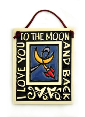Love You to the Moon and Back Plaque  -