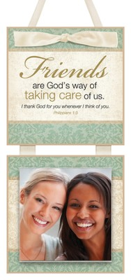 Friends are God's Way Photo Plaque  -