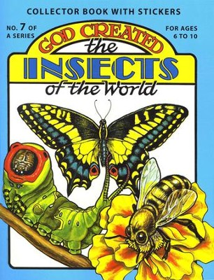 God Created the Insects   -     By: Earl Snellenberger