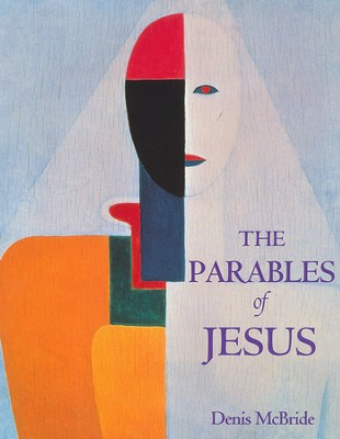 The Parables of Jesus   -     By: Denis McBride