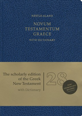 Novum Testamentum Graece, 28th Edition (NA28)  with Dictionary  -     Edited By: Eberhard Nestle, Barbara Aland, Kurt Aland