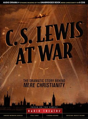 Radio Theatre: C.S. Lewis at War: The Dramatic Story Behind Mere Christianity   -     By: C.S. Lewis, Paul McCusker